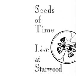 Seeds of Time: Live at Starwood